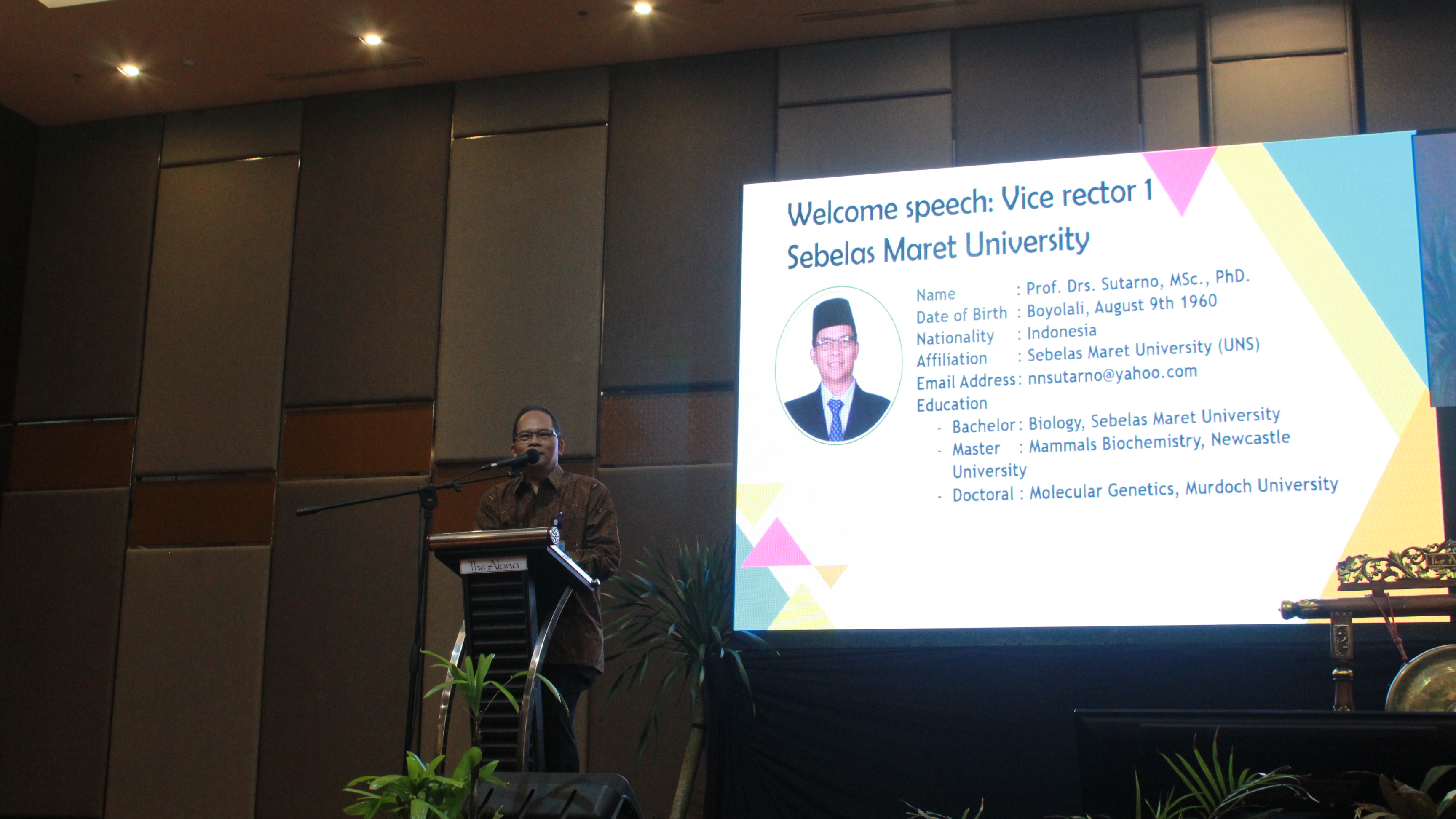 Welcome Speech by Vice Rector of Universitas Sebelas Maret (Prof. Dr. Sutarno)